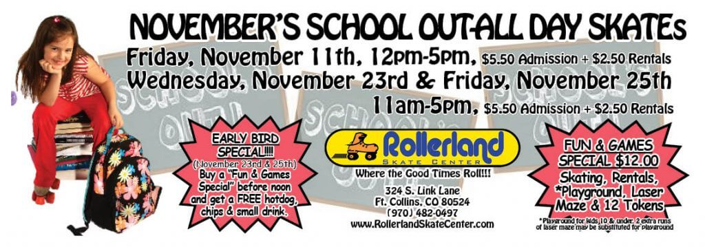 Schools Out Skate Nov 23 and 25